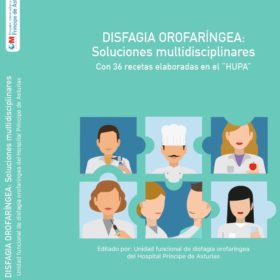 Disfagia Orofaríngea: Soluciones Multidisciplinares