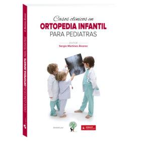 Casos clínicos en ortopedia infantil para pediatras