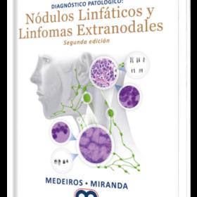 Diagnóstico Patológico Nódulos Linfáticos y Linfomas Extranodales