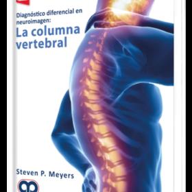 Diagnóstico diferencial en neuroimagen: La Columna Vertebral