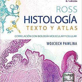 Ross. Histología: Texto y atlas