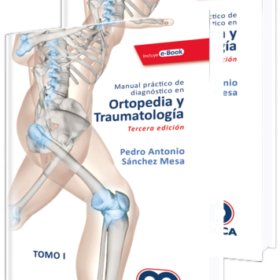 Manual práctico de diagnóstico en Ortopedia y Traumatología / 2 Tomoss