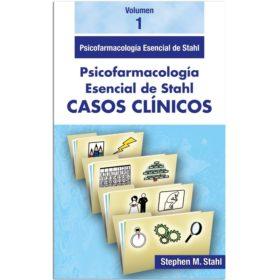 Stahl Casos Clinicos Vol 1. Psicofarmacologia Esencial