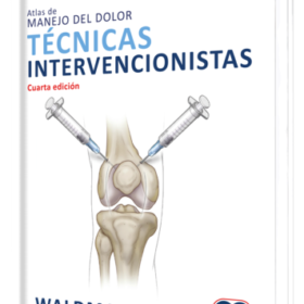 Atlas de manejo del dolor Técnicas Intervencionistas