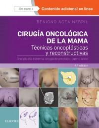 Cirugia Oncologica de la Mama. Técnicas oncoplásticas y reconstructivas