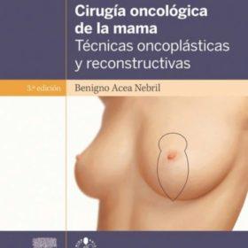 Cirugía oncológica de la mama. Tecnicas oncoplasticas y reconstructivas