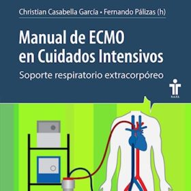 Manual de ECMO en Cuidados Intensivo. Soporte respiratorio extracorporeo