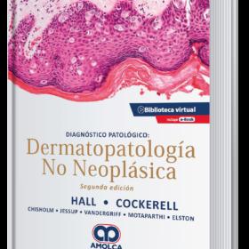 Diagnóstico patológico: Dermatopatología no neoplásica