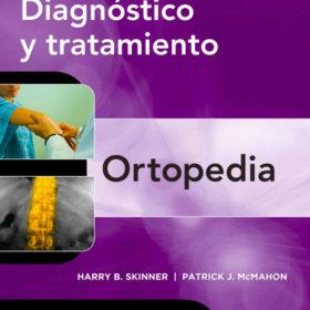 LANGE. Diagnóstico y tratamiento Ortopedia