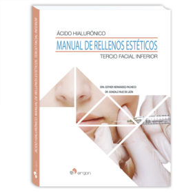 Acido hialuronico. Manual de rellenos estéticos. Tercio facial inferior