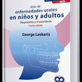 Atlas de enfermedades orales en niños y adultos. Diagnóstico y tratamiento