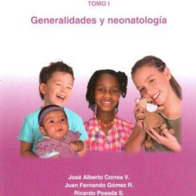 Fundamentos de pediatría Tomo I : Generalidades y neonatología