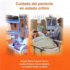 Fundamentos de enfermería: Cuidados del paciente en estado crítico