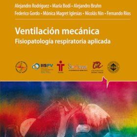 Ventilación Mecánica. Fisiopatología respiratoria aplicada