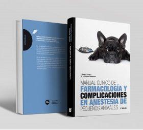 Manual clínico de farmacología y complicaciones en anestesia de pequeños animales