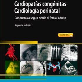 Cardiopatías congénitas Cardiología perinatal. Conductas a seguir desde el feto al adulto