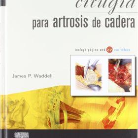 Cirugia para artrosis de cadera