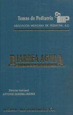 Temas de Pediatria. Diarrea Aguda