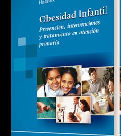 Obesidad Infantil. Prevención, intervenciones y tratamiento en atención primaria