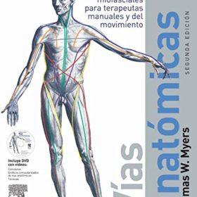 Vías anatómicas + DVD: Meridianos miofasciales para terapeutas manuales y del movimiento