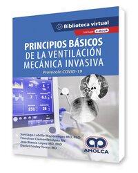 . eBook: Principios Básicos de la Ventilación Mecánica Invasiva Protocolo COVID – 19
