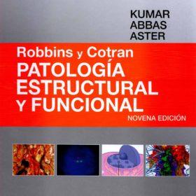 Patologia Estructural y Funcional de Robbins y Cotrans. 9na Ed.