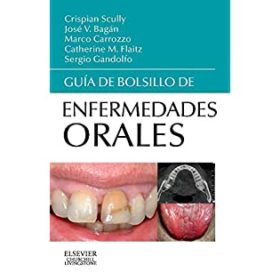 Guia de bolsillo de Enfermedades Orales / De Bolsillo