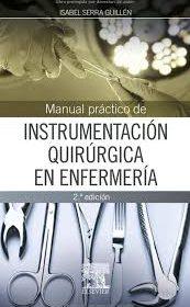 Manual de Instrumentacion Quirurgica en Enfermeria 2da Ed.