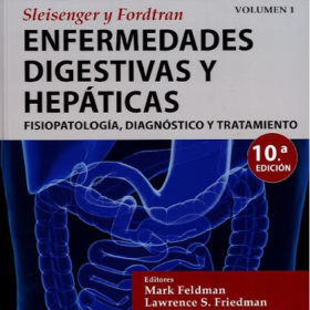 Enfermedades Digestivas y Hepaticas 10ma Ed. / 2 Vols