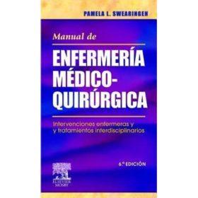 Manual De Enfermeria Medico-quirurgica. Intervenciones Enfermeras Y Tratamientos Interdisciplinares