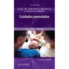 Cuidados posnatales: Guías de enfermería obstétrica y materno-infantil 2da Ed.