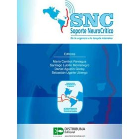 SNC – Soporte neurocrítico. De la urgencia a la terapia intensiva