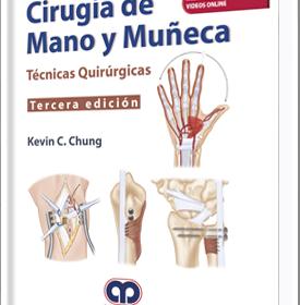 Cirugia de la Mano y Muñeca. Tecnicas Quirurgicas