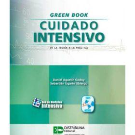 Green Book Cuidado intensivo. De la teoría a la práctica