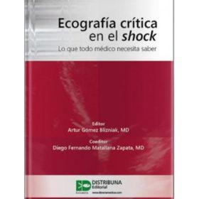 Ecografía crítica en el shock. Lo que todo médico debe saber