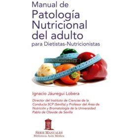 Manual de Patologia Nutricional del adulto para Dietistas-Nutricionista