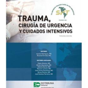 Trauma, cirugía de urgencia y cuidados intensivos 3era Ed.