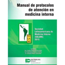Manual de protocolos de atención en medicina interna – Sociedad Latinoamericana de Medicina Interna (SOLAMI) 2015