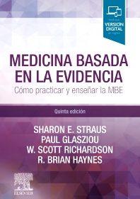 Medicina basada en la evidencia: Cómo practicar y enseñar la medicina basada en la evidencia 5ta Ed.
