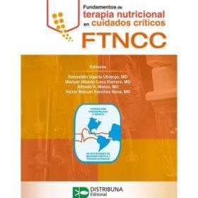 Fundamentos de terapia nutricional en cuidados críticos – FTNCC