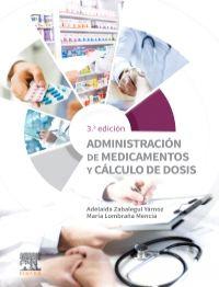 Zabalegui – Administracion de Medicamentos y Calculos de Dosis