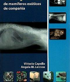 Capello – Radiologia Clinica de Mamiferos Exoticos
