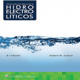 Schrier – Trastornos Renales e hidroelectroliticos