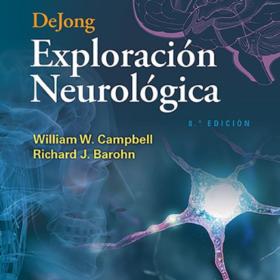 Dejong – Exploracion Neurologica