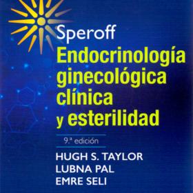 speroff – endocrinologia ginecologica clinica y esterilidad