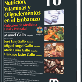 Gallo # 10 – Nutrición vitaminas y Oligoelementos en el Embarazo